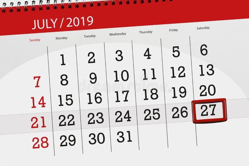 Planificateur de calendrier pour mois en juillet 2019, jour de date-butoir, samedi 27 image libre de droits