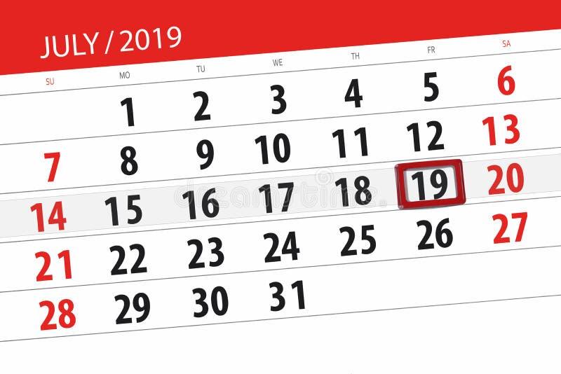 Planificateur de calendrier pour mois en juillet 2019, jour de date-butoir, vendredi 19 images stock