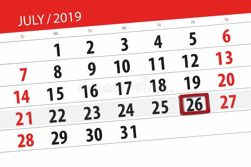 Planificateur de calendrier pour mois en juillet 2019, jour de date-butoir, vendredi 26 images stock