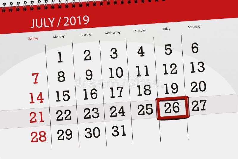 Planificateur de calendrier pour mois en juillet 2019, jour de date-butoir, vendredi 26 photo libre de droits