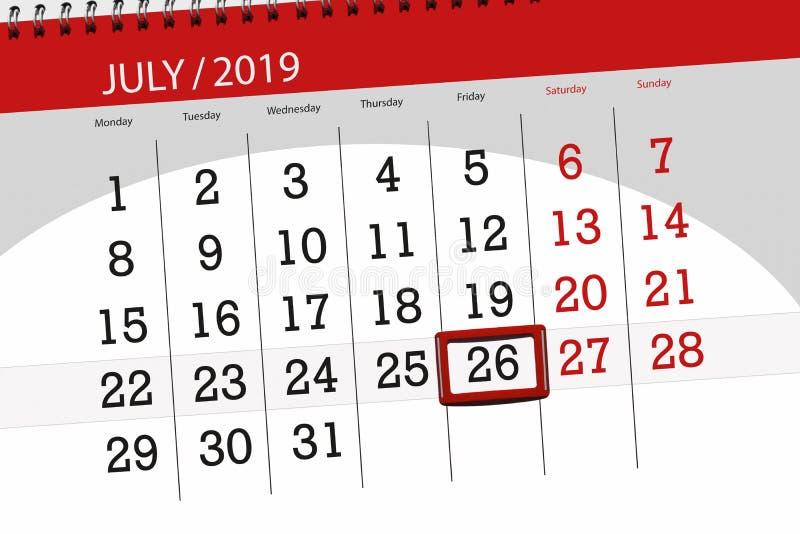 Planificateur de calendrier pour mois en juillet 2019, jour de date-butoir, vendredi 26 photos libres de droits