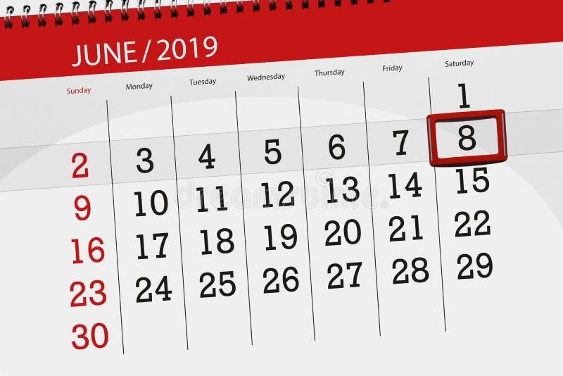 Planificateur de calendrier pour mois en juin 2019, jour de date-butoir, 8, samedi photographie stock