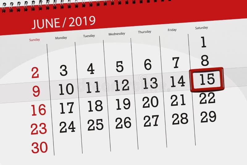 Planificateur de calendrier pour mois en juin 2019, jour de date-butoir, 15, samedi photos stock