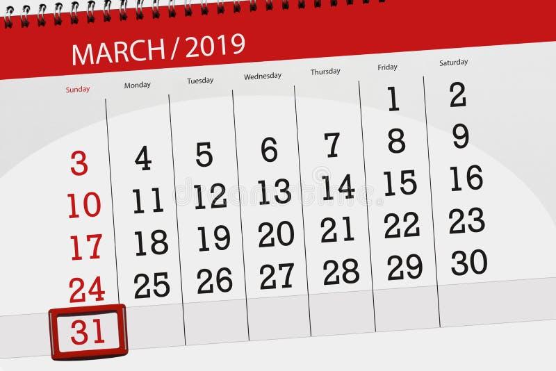 Planificateur de calendrier pour mois en mars 2019, jour de date-butoir, dimanche 31 illustration stock