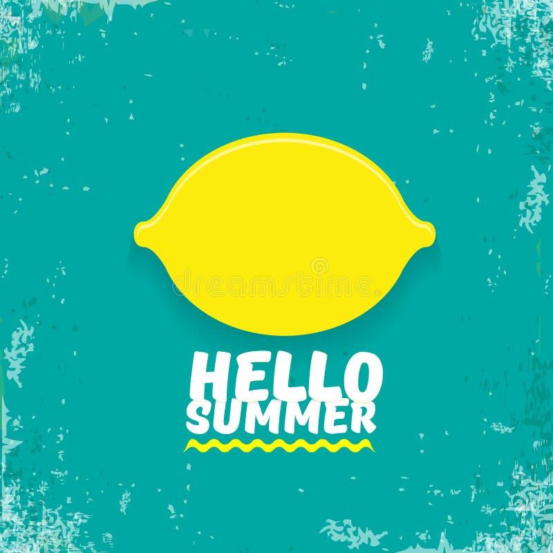 Plantilla del diseño del aviador del partido de la playa del verano del vector hola con el limón fresco aislado en fondo del azul ilustración del vector