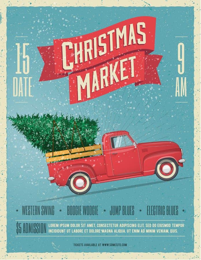 Plantilla diseñada vintage del cartel o del aviador del mercado de la Navidad con la camioneta pickup roja retra con el árbol de  fotografía de archivo