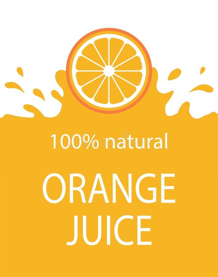Plantilla natural de la etiqueta del zumo de naranja Fruta fresca orgánica, vector ilustración del vector