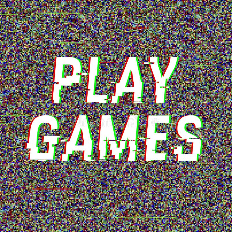 Play Games glitch text. Anaglyph 3D effect. Technological retro background. Vector illustration. Creative web template royalty free illustration