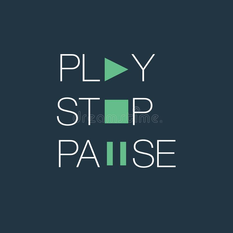 Play stop and pause typographic vector illustration