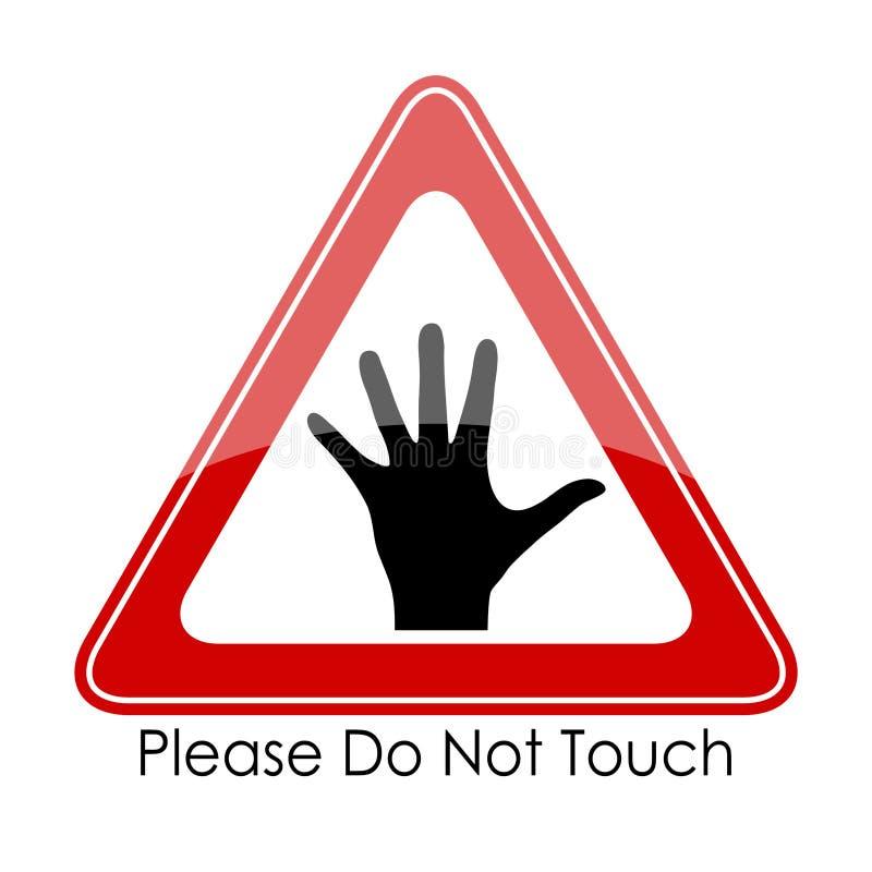 Please gör inte handlag royaltyfri illustrationer