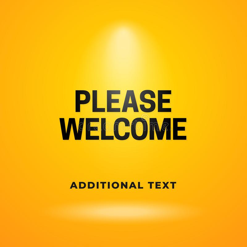 Please welcome to the stage poster background template design. Typography text with bright spotlight lamp on yellow studio. Backdrop banner vector illustration vector illustration