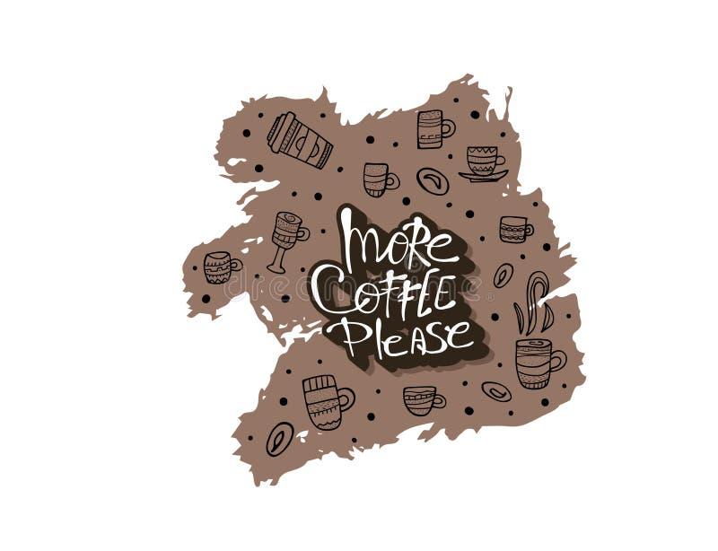 Plus de coffe satisfont l'inscription Illustration de vecteur illustration de vecteur