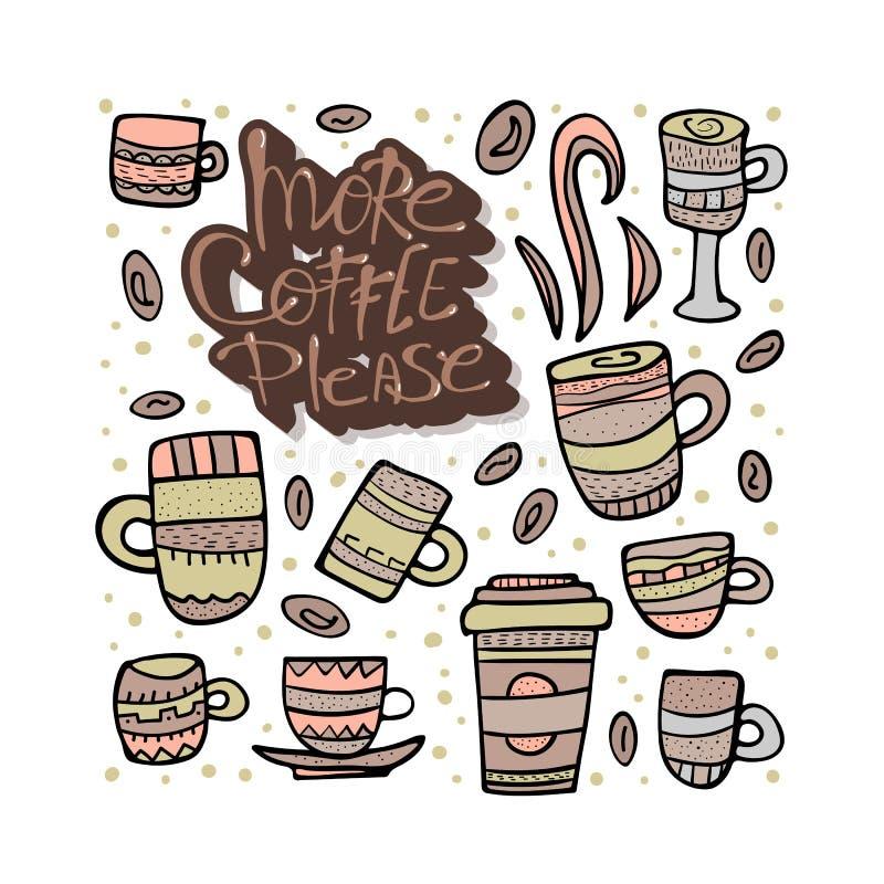 Plus de coffe satisfont l'inscription Illustration de vecteur illustration stock