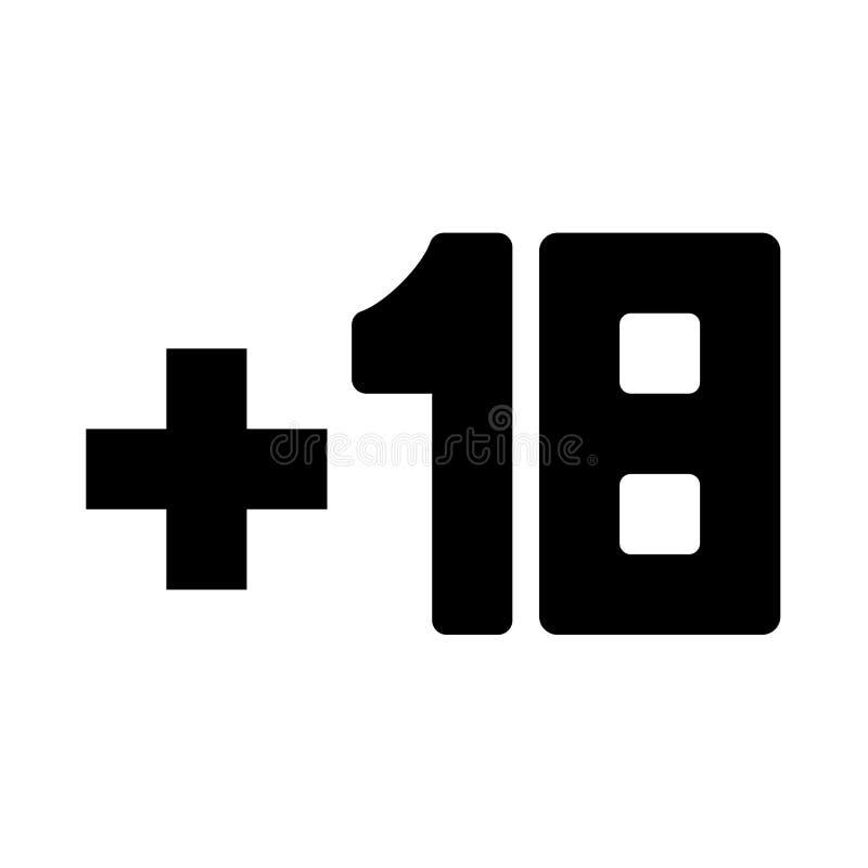 Plus dix-huit +18 c'est icône noire illustration libre de droits