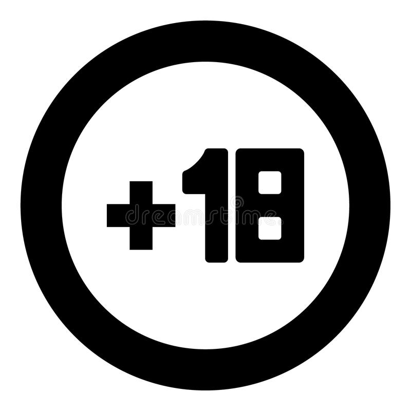 Plus eighteen +18 black icon in circle vector illustration