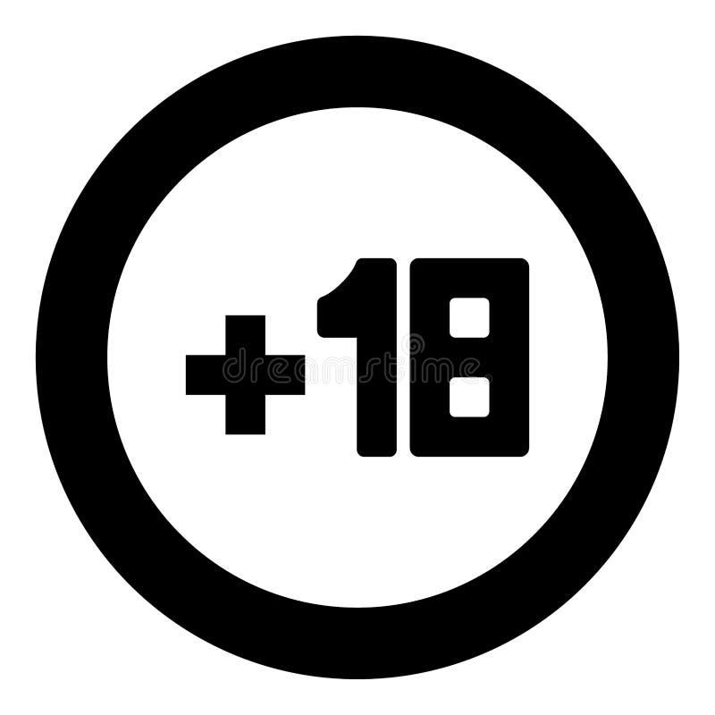 Plus schwarze Ikone achtzehn +18 im Kreis vektor abbildung