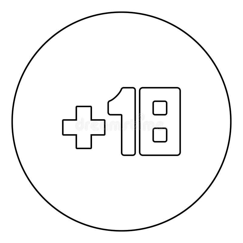Plus svart översikt för symbol arton +18 i cirkel avbilda royaltyfri illustrationer