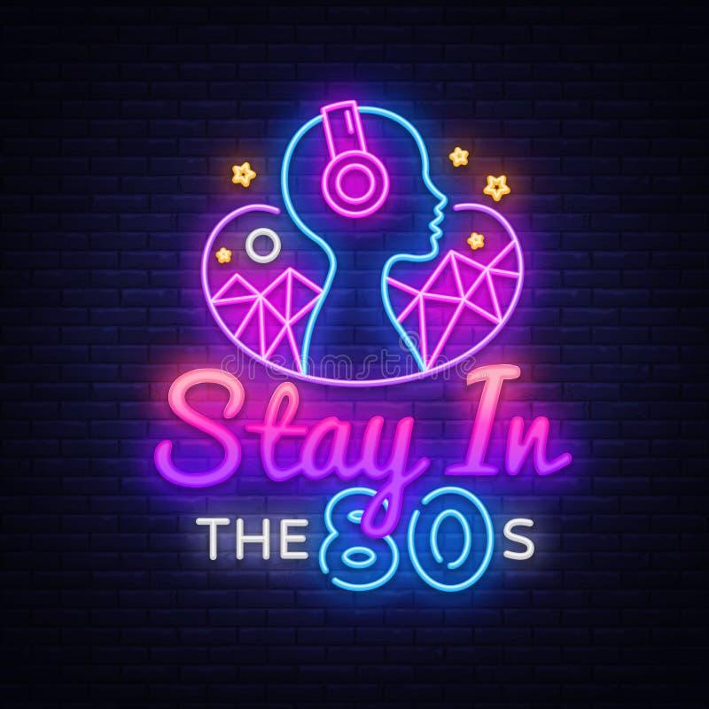 Pobyt w 80's neonowego znaka projekta wektorowym szablonie Popiera 80's neonowego logo, lekki sztandaru projekta element kolorowy ilustracja wektor