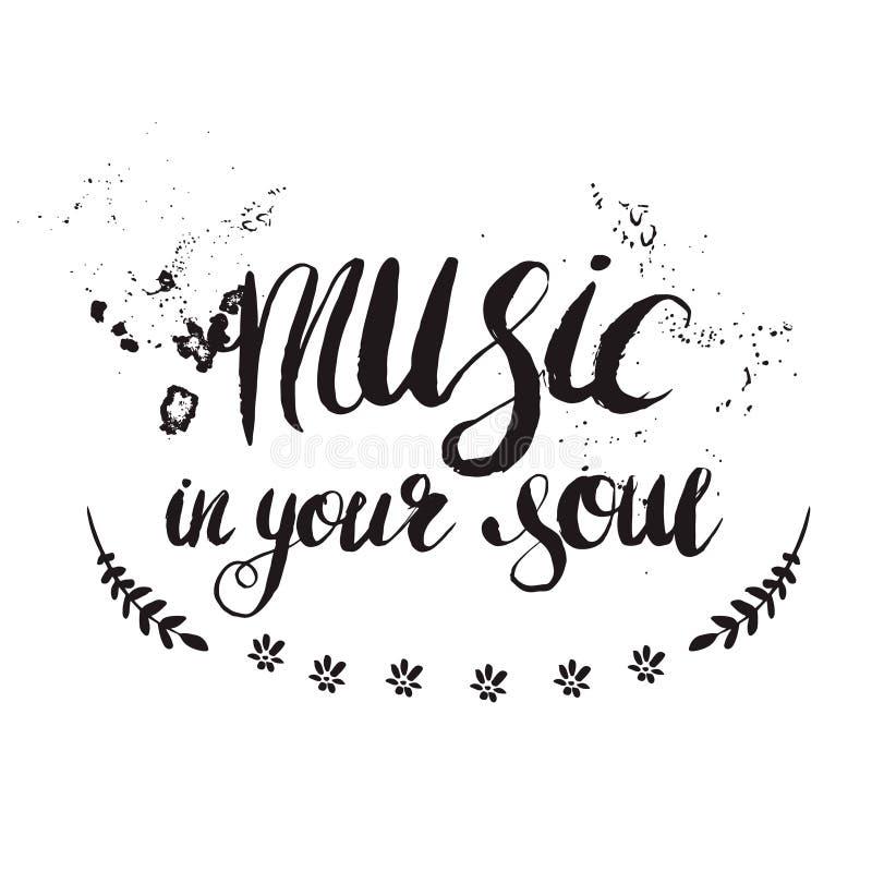 Pociągany ręcznie literowanie & x22; muzyka w twój soul& x22; royalty ilustracja