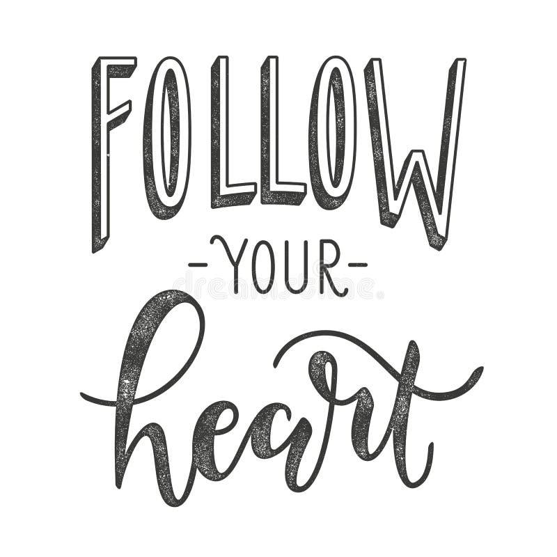 podążać serce twój Typograficzny plakat z motywacyjną wycena ilustracja wektor