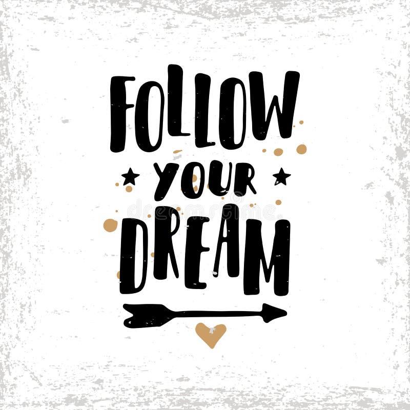 Podąża twój sen Pocztówka lub plakat z ręka rysującym literowaniem ilustracji