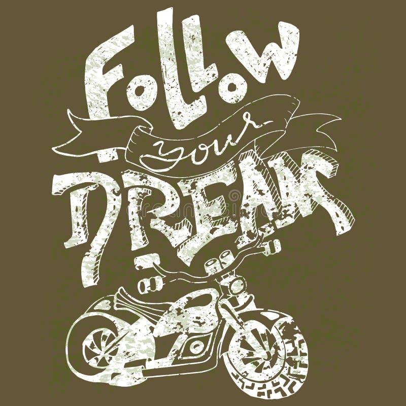 Podąża twój sen Ręka rysujący literowanie Wektorowy typografia projekt Ręcznie pisany inskrypcja Motocyklu druk ilustracji