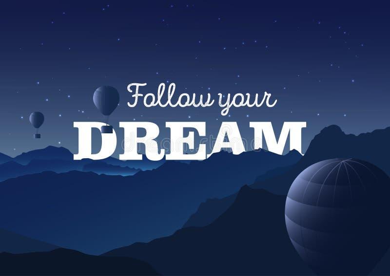 Podąża twój sen - typografia plakat Wektorowa ilustracja z górami krajobraz i balony cumujący noc portu statku widok royalty ilustracja