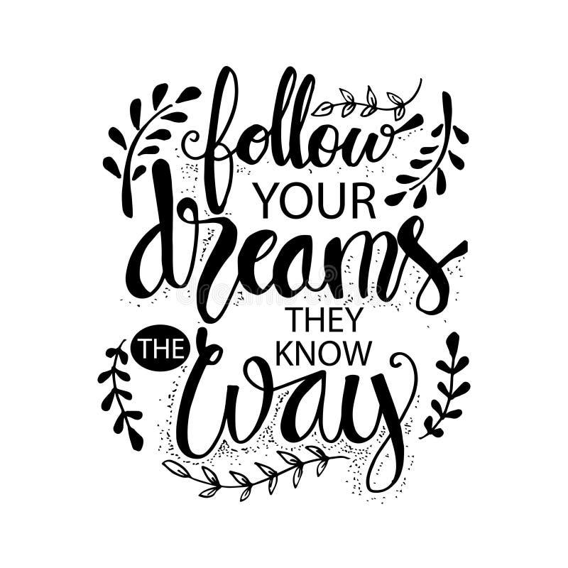 Podąża Twój sen Znają sposób ilustracja wektor