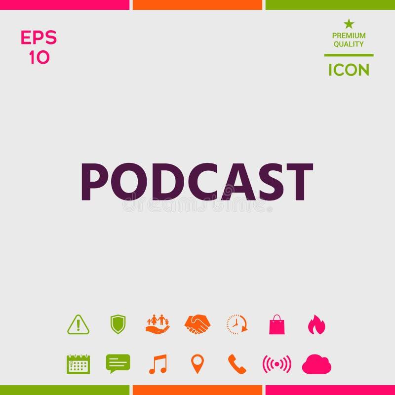 Podcast - ícone para a Web e o app móvel ilustração do vetor