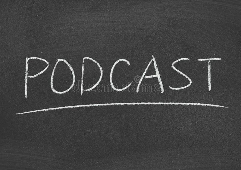 Podcast. Concept word on blackboard background royalty free stock image