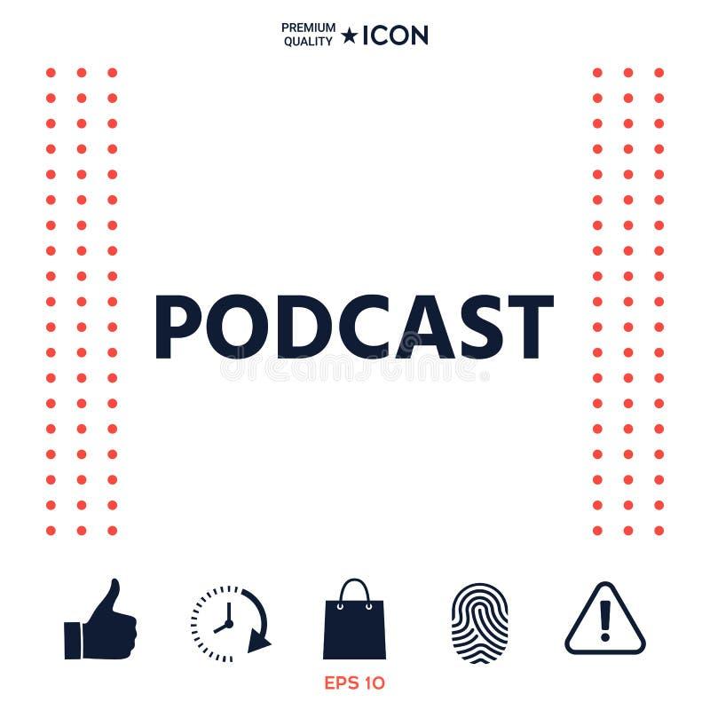 Download Podcast - Icona Per Il Web Ed Il Cellulare App Illustrazione Vettoriale - Illustrazione di piano, tecnologia: 117976396