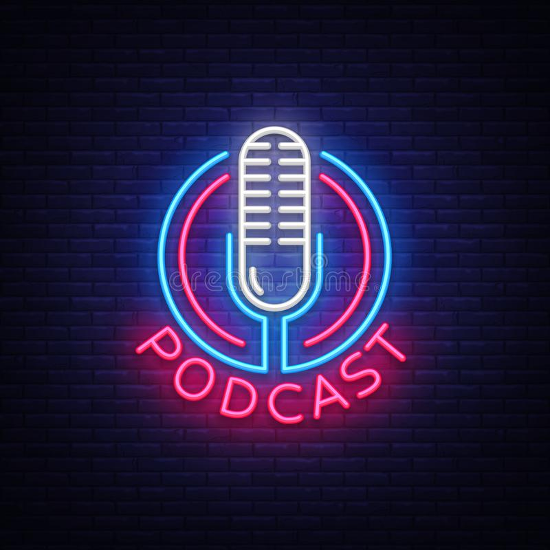 Podcast Neon sign vector design template. Podcast neon logo, light banner design element colorful modern design trend royalty free illustration