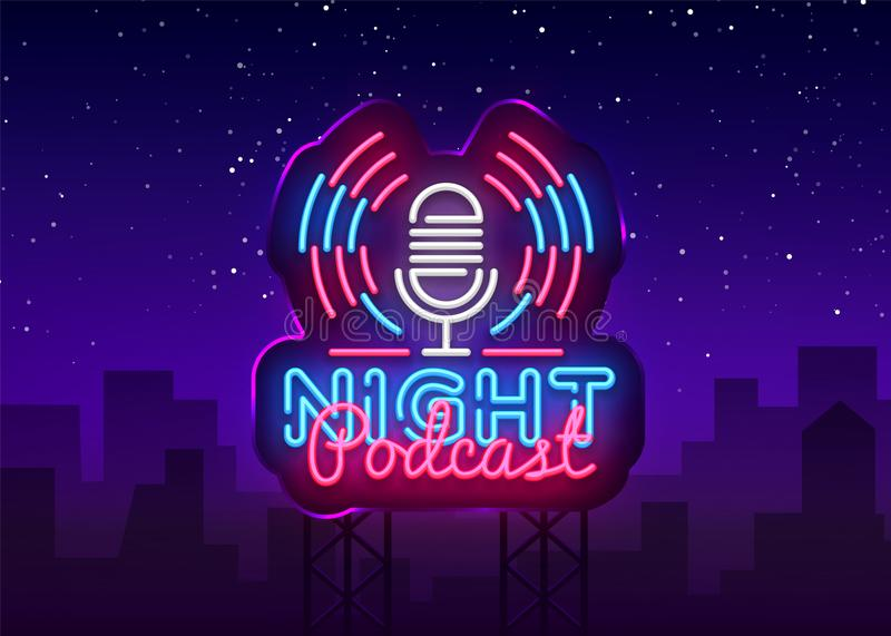 Podcast neon sign vector. Night Podcast Design template neon sign, light banner, neon signboard, nightly bright vector illustration