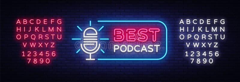 Podcast neonowego znaka wektor Najlepszy Podcast projekta szablonu neonowy znak, lekki sztandar, neonowy signboard, śródnocny jas ilustracji