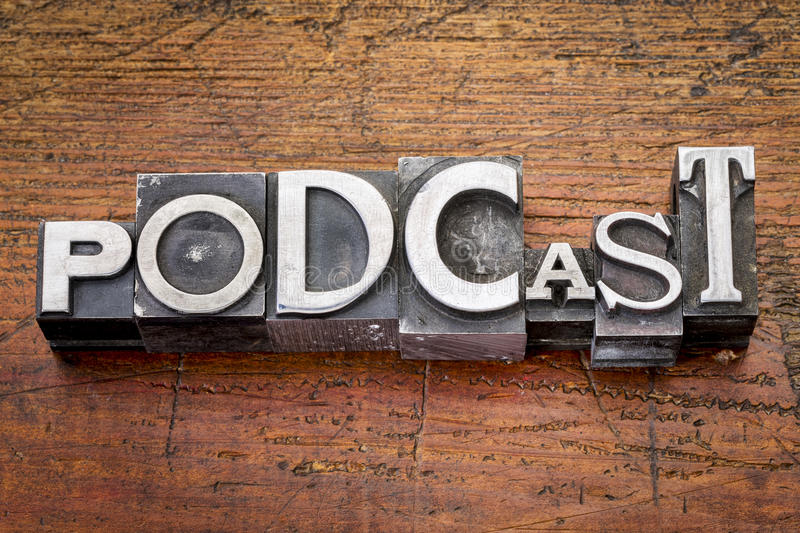 Podcast word in metal type stock photo