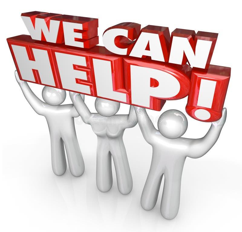 Podemos ayudar a ayudantes de la ayuda de servicio de atención al cliente stock de ilustración