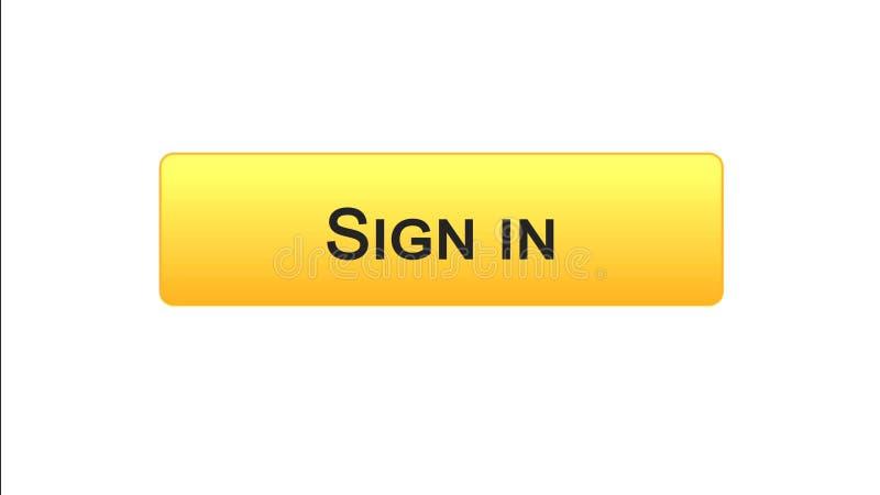 Podpisuje wewnątrz sieć interfejsu guzika pomarańczowego kolor, online zastosowanie, interneta miejsce royalty ilustracja