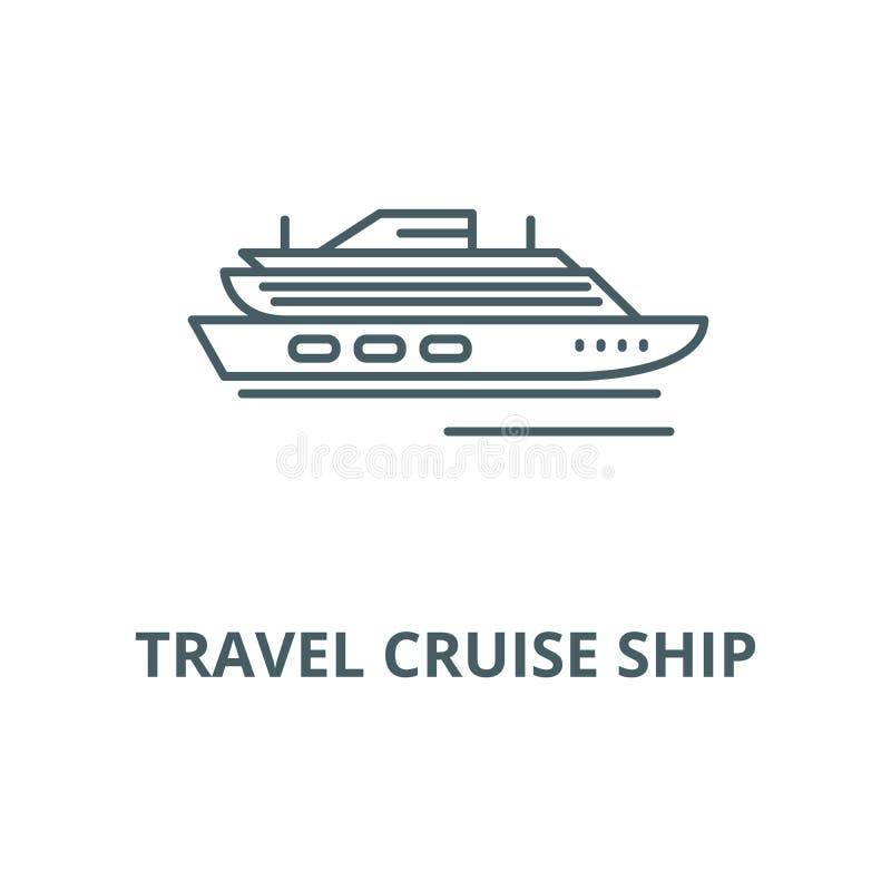 Podróż statku wycieczkowego wektoru linii ikona, liniowy pojęcie, konturu znak, symbol royalty ilustracja