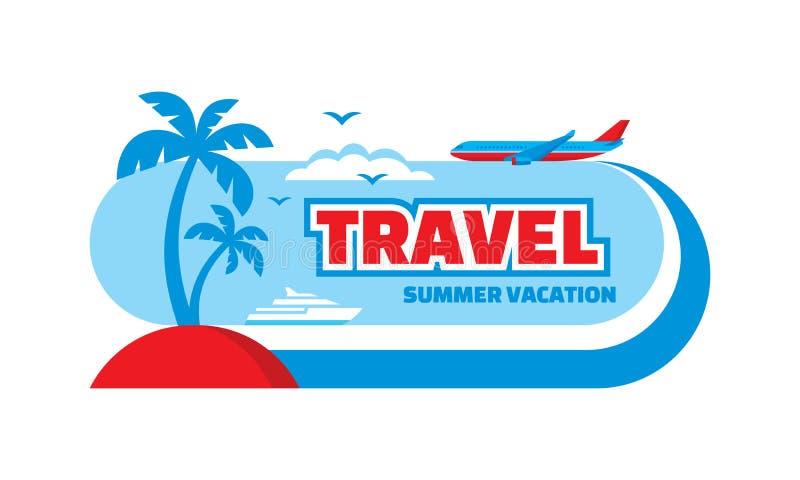 Podróż wakacje - pojęcie reklamowy sztandar Horyzontalny plakatowy szablon również zwrócić corel ilustracji wektora Kreatywnie tł ilustracja wektor