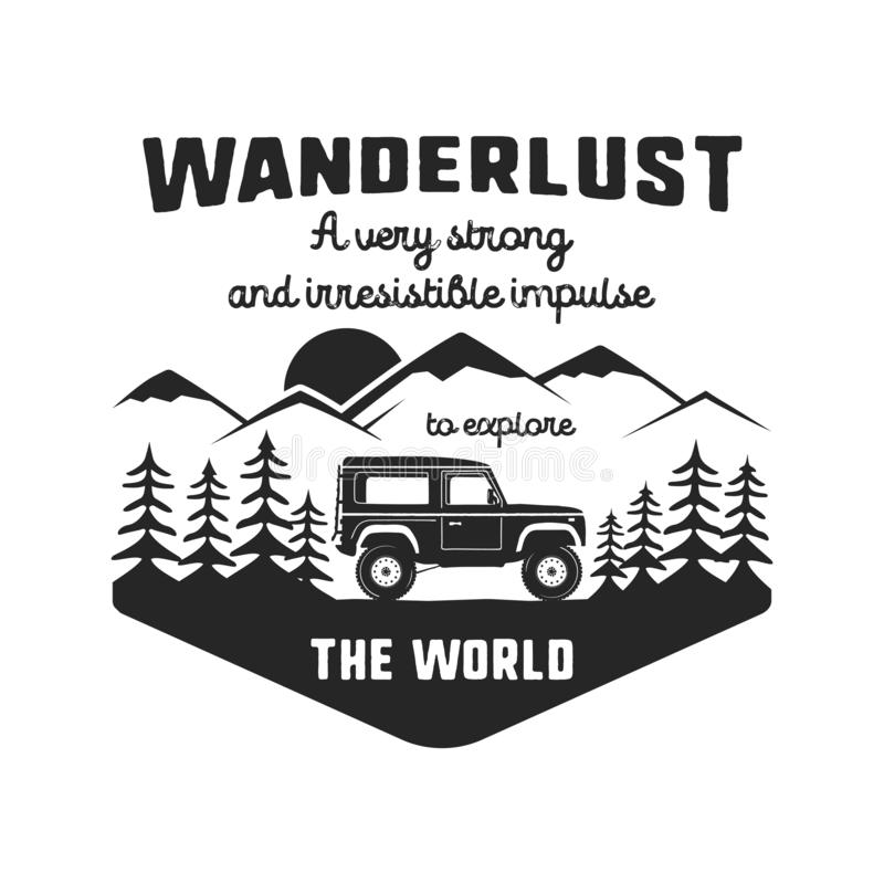 Podróżomania loga emblemat Rocznik podróży ręka rysująca czarna odznaka Uwypuklać starą samochodową jazdę przez lasu i gór ilustracja wektor