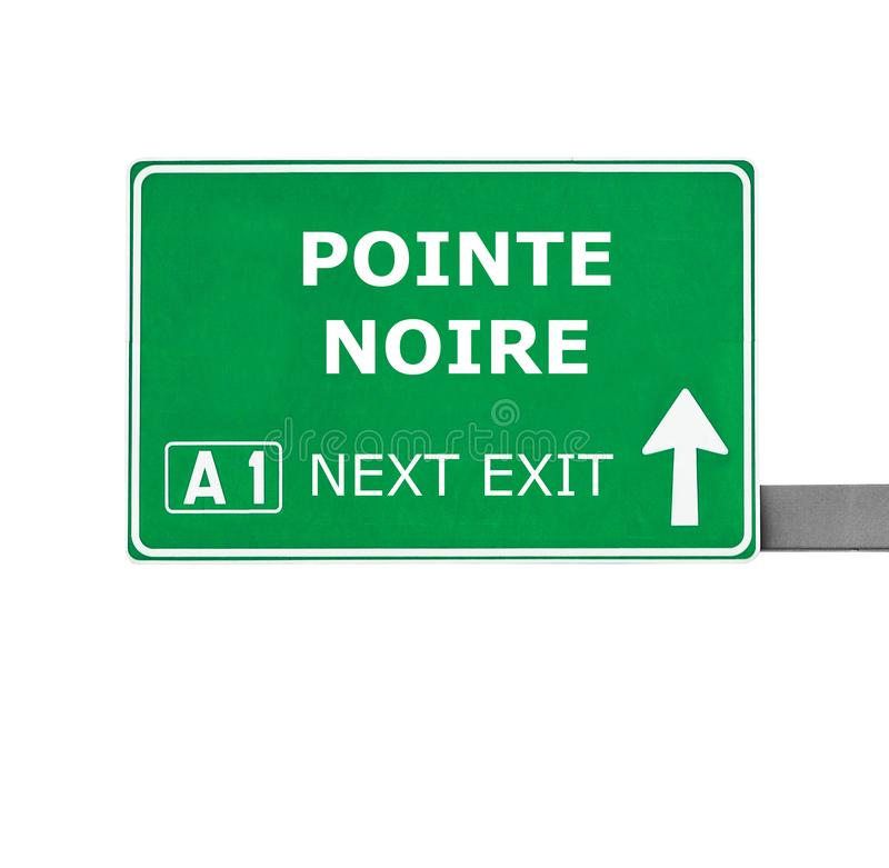 POINTE NOIRE road sign isolated on white royalty free stock photo