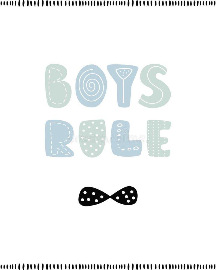Pojkar härskar, bokstäver, affischen för barnkammaren, hälsningkortet, trycket på väggen, kudden, inre som garneringungar skrivar stock illustrationer