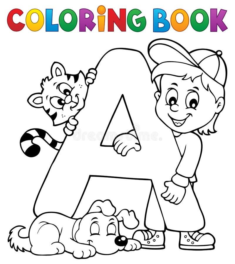 Pojke och husdjur genom brev A för färgläggningbok royaltyfri illustrationer