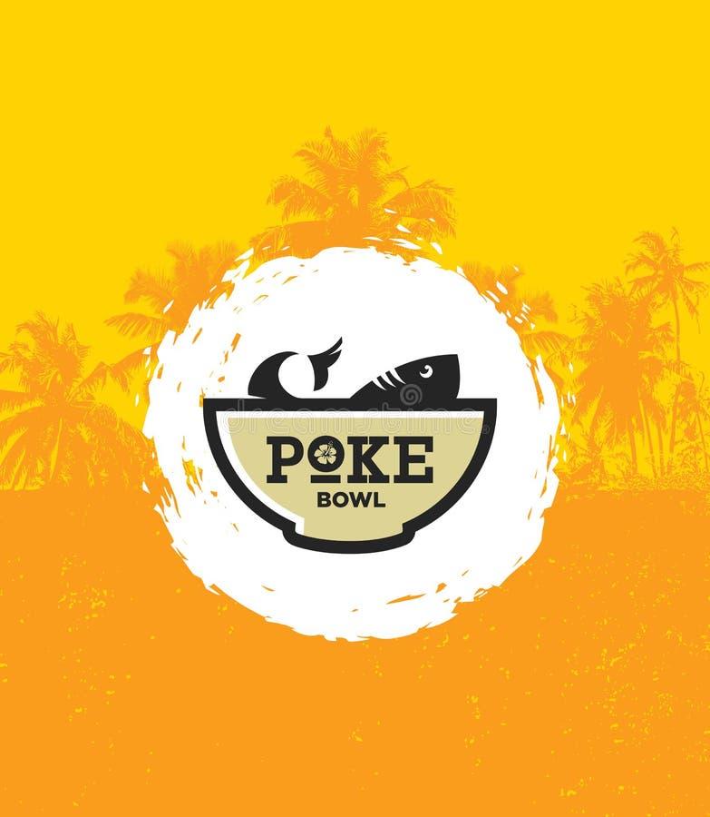 Poke Bowl Hawaiian Cuisine Restaurant Vector Design Element. Healthy Food Menu Creative Rough Illustration stock illustration
