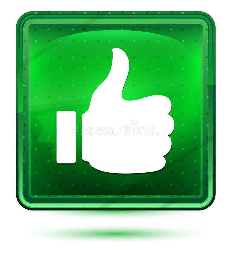 Polegares acima como claro de néon do ícone - botão quadrado verde ilustração stock