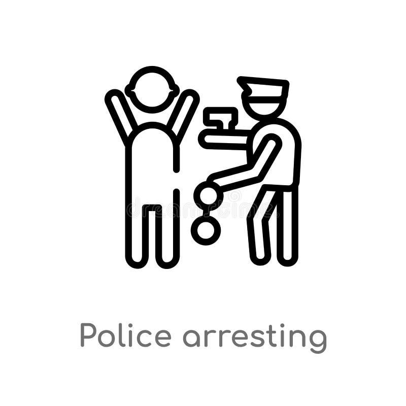 policía del esquema que arresta el icono del vector del hombre línea simple negra aislada ejemplo del elemento del concepto de la libre illustration