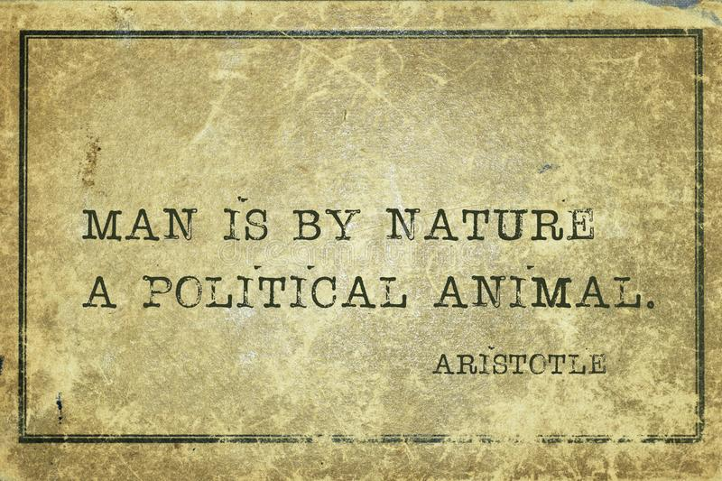 Political animal Aristotle. Man is by nature a political animal - ancient Greek philosopher Aristotle quote printed on grunge vintage cardboard vector illustration