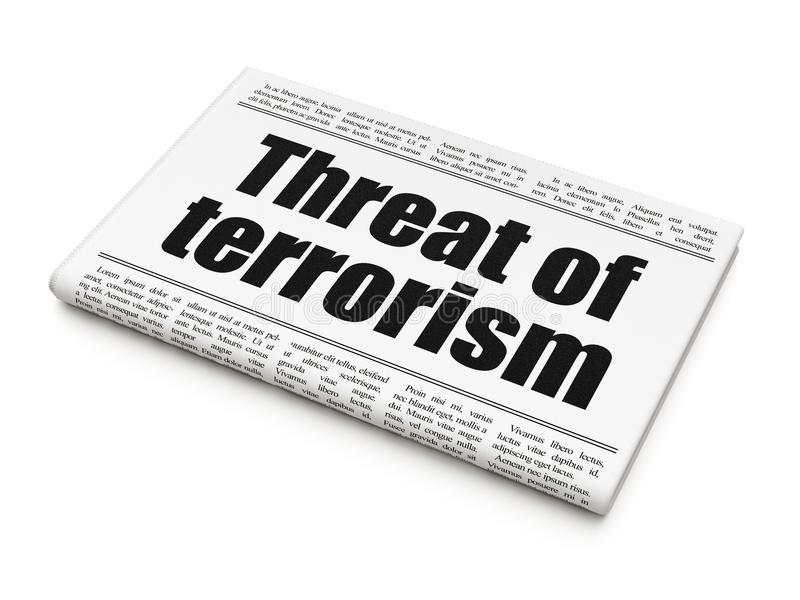 Political concept: newspaper headline Threat Of Terrorism stock illustration