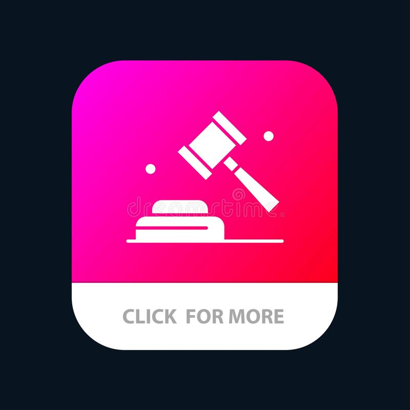 Politics, Law, Campaign, Vote Mobile App Button. Android and IOS Glyph Version royalty free illustration