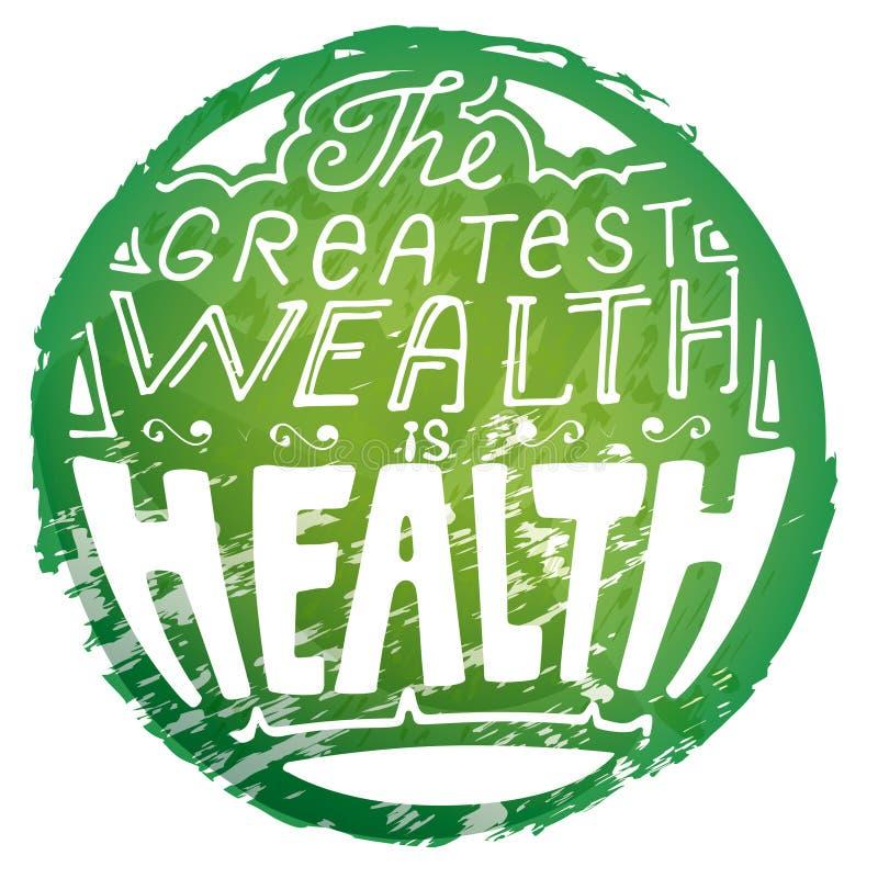 Poner letras a la riqueza más grande es salud en el ci del verde del estilo del grunge ilustración del vector